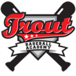 Trout Baseball Academy